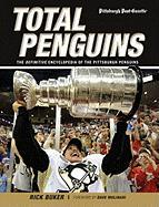 Total Penguins: The Definitive Encyclopedia of the Pittsburgh Penguins