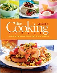 Fine Cooking Annual: A Year of Great Recipes, Tips and Techniques - Fine Cooking Editors (Editor)