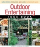 Outdoor Entertaining Idea Book - Natalie  Ermann Russell