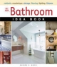 All New Bathroom Idea Book - Sandra S. Soria