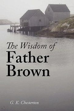 The Wisdom of Father Brown - Chesterton, G K