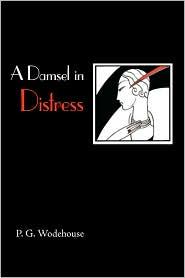 A Damsel in Distress - P.G. Wodehouse