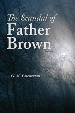 The Scandal of Father Brown - Chesterton, G. K.
