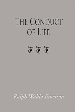 The Conduct of Life, Large-Print Edition - Emerson, Ralph Waldo