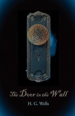 The Door in the Wall, Large-Print Edition - Wells, H. G.