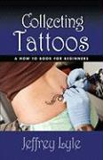 Collecting Tattoos