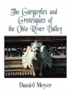 The Gargoyles and Grotesques of the Ohio River Valley