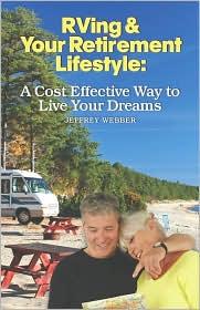 Rving & Your Retirement Lifestyle - Jeffrey Webber