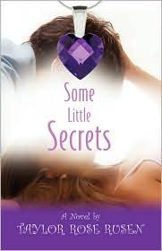 Some Little Secrets - Taylor Rose Rusen