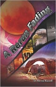 A Rerun Fading - D. Steven Russell