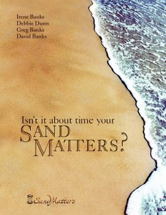 Isn't It About Time Your Sand Matters? - Banks, David Dunn, Debbie Banks and Irene Banks, Greg