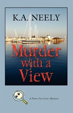 Murder with a View: A Paws for Love Mystery - Neely, K. a.
