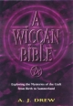 Wiccan Bible - A.J. Drew
