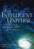 Intelligent Universe - James Gardner