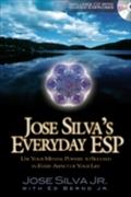 Jose Silva`s Everyday ESP - Jose Silva