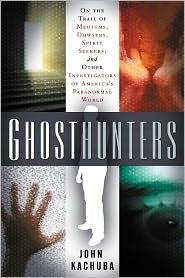 Ghosthunters - John Kachuba