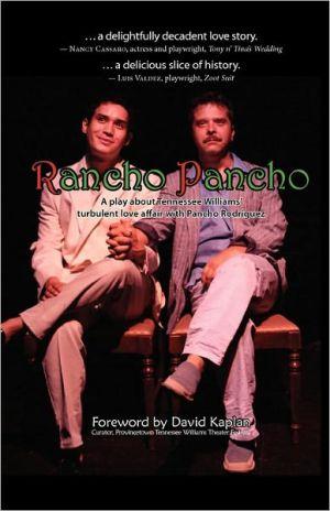 Rancho Pancho - Gregg Barrios, Foreword by Kaplan David