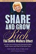 Share and Grow Rich: The Dottie Walters Effect