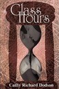 Glass Hours - Cathy Richard Dodson