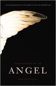 Philosophy of an Angel - Edward Allen Horton