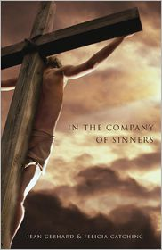 In the Company of Sinners - Jean Gebhard, Felicia Catching