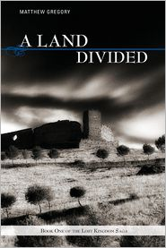 A Land Divided - Matthew Gregory