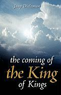 The Coming of the King of Kings