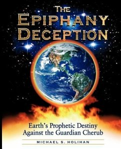 The Epiphany Deception - Holihan, Michael S.