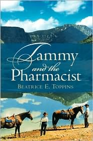 Tammy And The Pharmacist - Beatrice E Toppins
