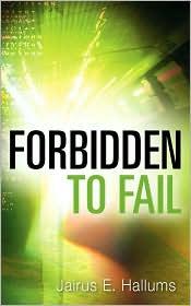Forbidden To Fail - Jairus E Hallums