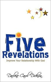 Five Revelations - Darlene Carol Dickson