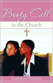 Booty Call In The Church - Carolyn Denise