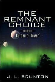 The Remnant Choice - J.L. Brunton