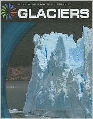 Glaciers - Barbara A. Somervill