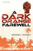 A Dark Orange Farewell