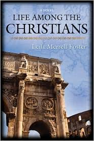 Life Among The Christians - Leila Merrell Foster