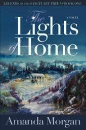The Lights of Home - Morgan, Amanda / Wenick, Lynne