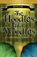 The Hoodles and Woodles