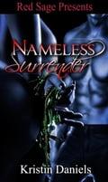 NAMELESS SURRENDER - DANIELS, KRISTIN