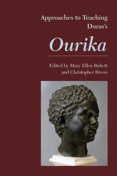 Approaches to Teaching Dura's Ourika - Herausgeber: Birkett, Mary Ellen Rivers, Christopher