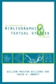 An Introduction to Bibliographical and Textual Studies - Craig S. Abbott; William Proctor Williams