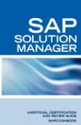 SAP Solution Manager Interview Questions: SAP Solution Manager Certification Review