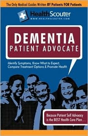 Healthscouter Dementia: Vascular Dementia and Dementia Patient Advocate: Symptoms of Dementia and Dementia Treatment - Katrina Robinson
