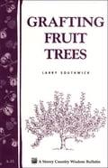 Grafting Fruit Trees - Larry Southwick