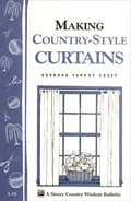 Making Country-Style Curtains - Barbara Farkas Casey