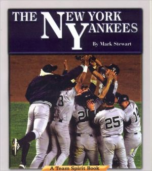 New York Yankees: A Team Spirit Book