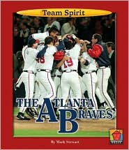 Atlanta Braves: A Team Spirit Book