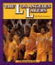 The Los Angeles Lakers - Mark Stewart