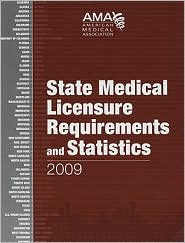 State Medical Licensure Requirements and Statistics 2009 - Ama