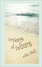 Name of the Game - Willa Okati